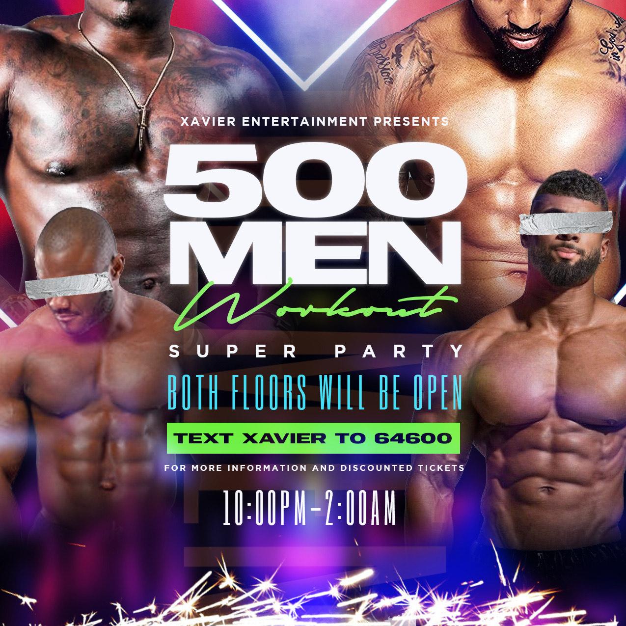500 Men Work Out Super Party