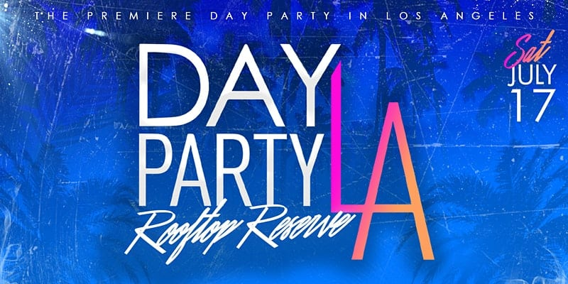 Day Party LA: Rooftop Reserve
