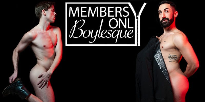 Members Only Boylesque