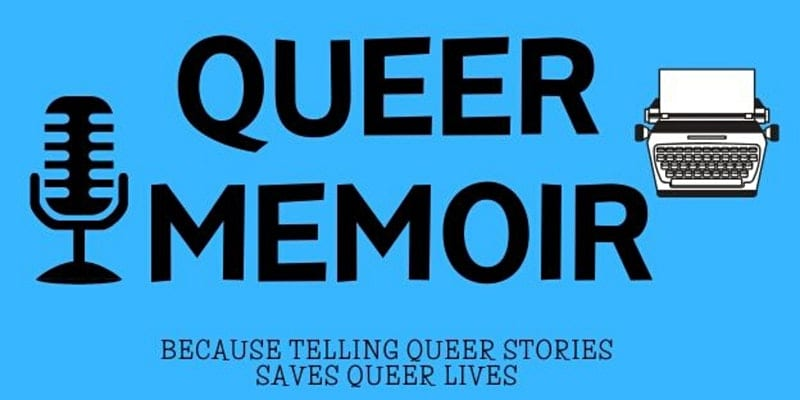 Queer Memoir: What The Hell Was That About