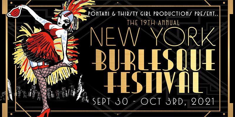 19TH ANNUAL NEW YORK BURLESQUE FESTIVAL