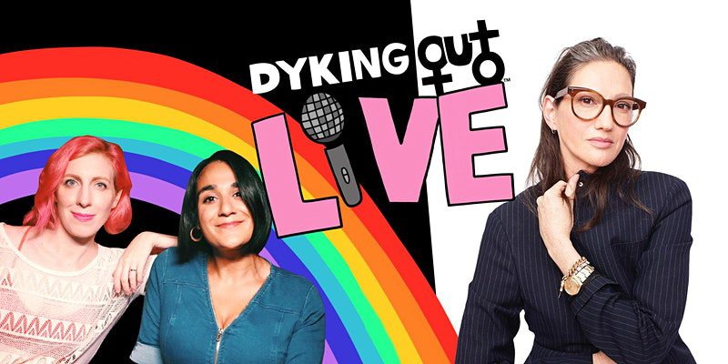 Dyking Out Live with Special Guest Jenna Lyons