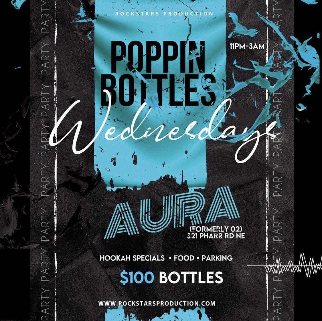 Poppin Bottles Wednesdays