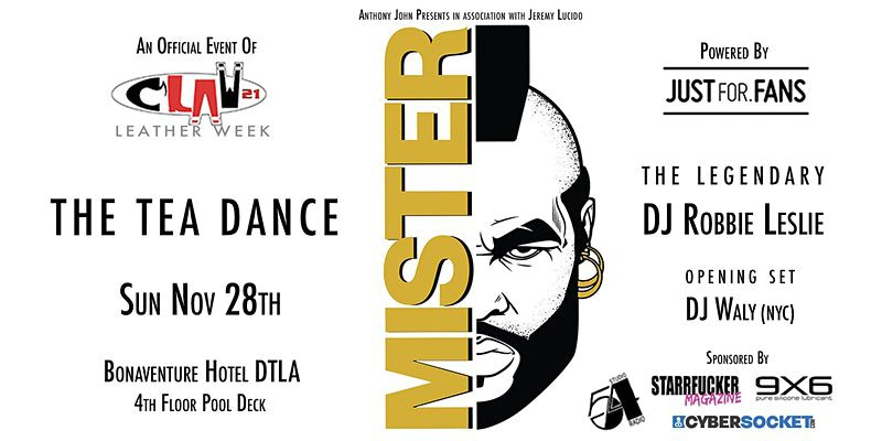MISTER – The Official Tea Dance for CLAW LA 2021