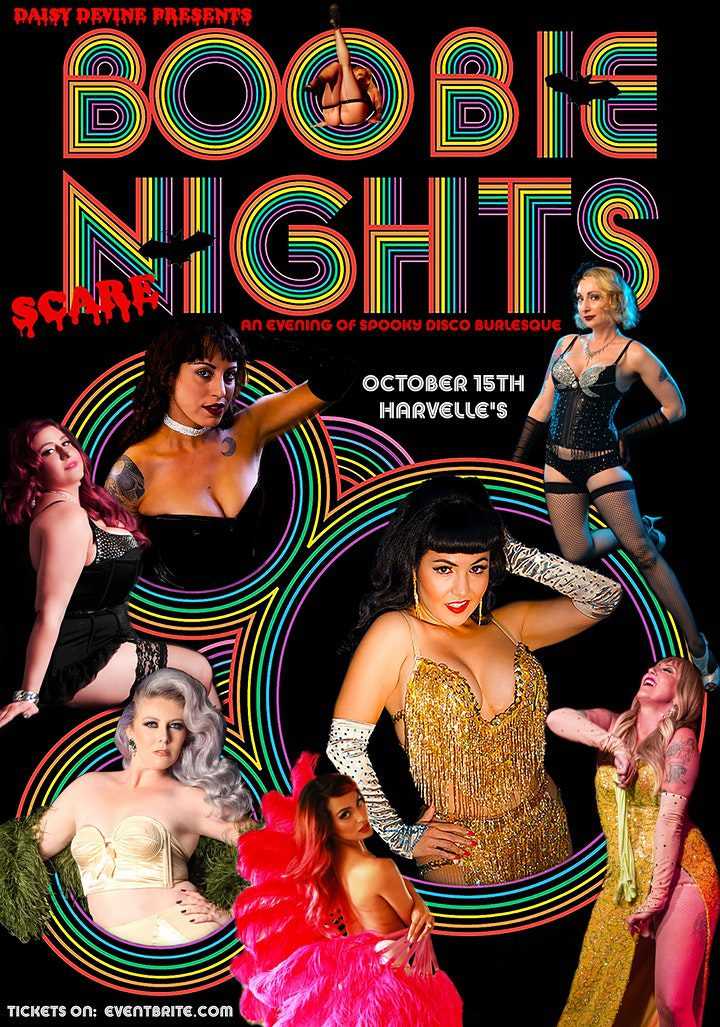 """""""Boobie Nights ~ Scare"""" An Evening of Disco Burlesque, with a spooky twist!"""