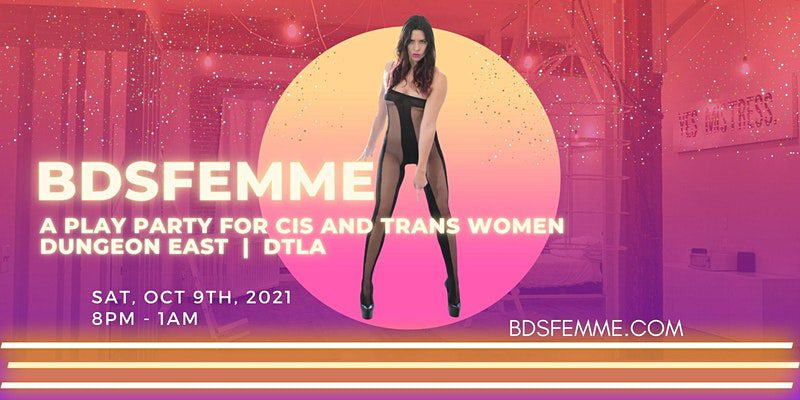 BDSFemme – A Play Party for Cis and Trans Women