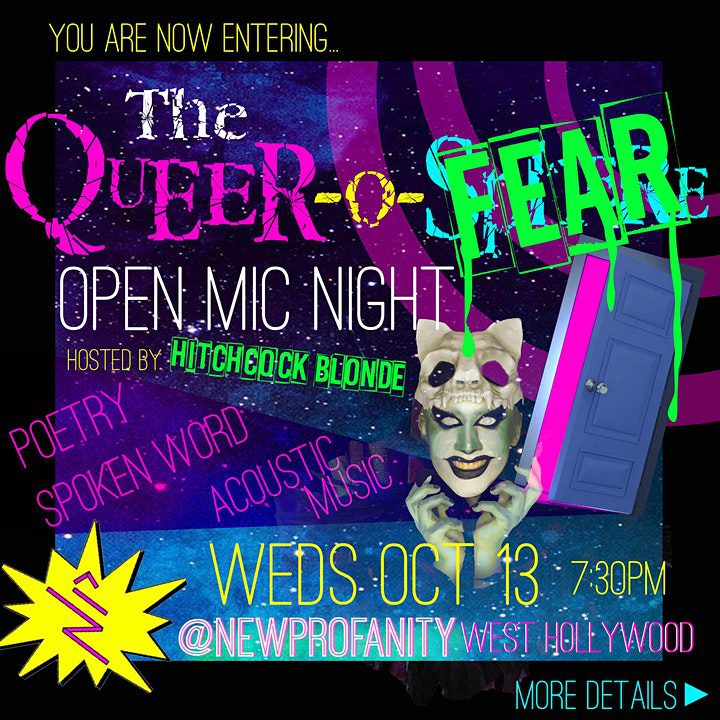 The Queer-O-Fear Open Mic Night!!