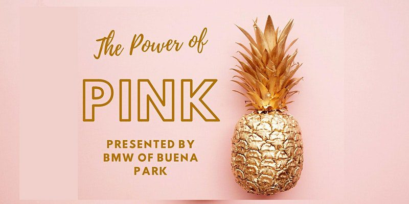 The Power of Pink, Presented by BMW of Buena Park