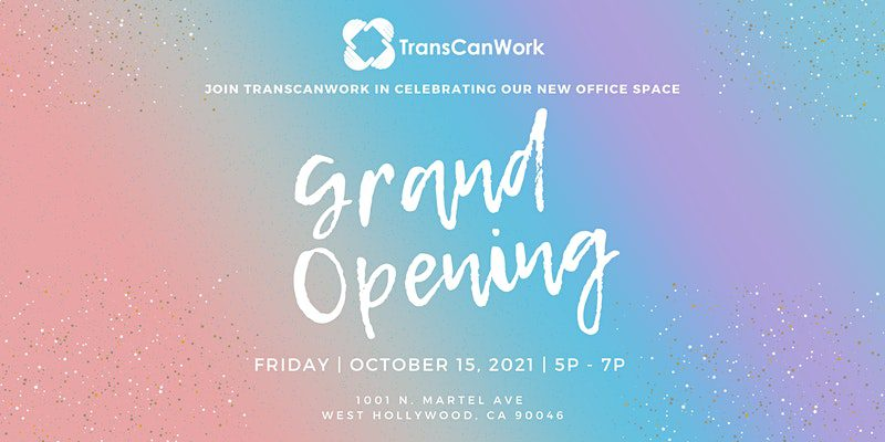 TransCanWork Grand Opening— New Office Space